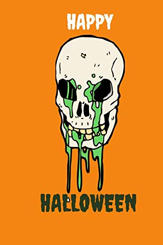 Happy Halloween: Halloween Green Bleed Skeleton Themed Notebook -