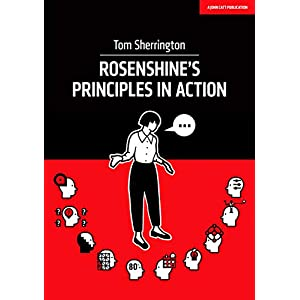 Rosenshine's Principles in Action Paperback – 17 May 2019
