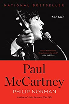 Paul McCartney: The Life by [Norman, Philip]