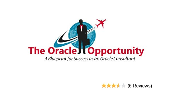 The oracle opportunity a blueprint for success as an oracle the oracle opportunity a blueprint for success as an oracle financialsebusiness consultant aidan duffy ebook amazon malvernweather Choice Image