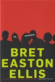 The Informers par  Bret Easton Ellis
