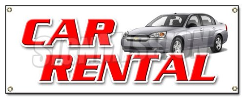 CAR RENTAL BANNER SIGN auto rent daily weekly automobile low rate one way One Way Car Rentals