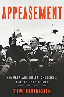 Book Cover: Appeasement: Chamberlain, Hitler, Churchill, and the Road to War