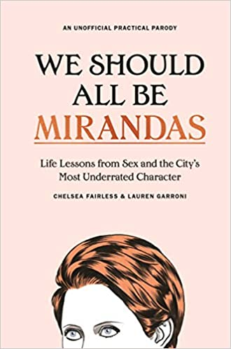 We Should All Be Mirandas