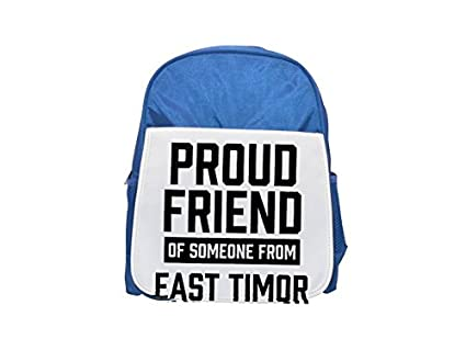 Proud Friend of Someone from East Timor Printed Kid s blue Backpack, cute Backpacks