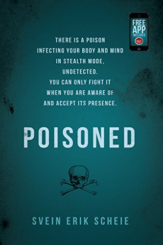 poisoned-there-is-a-poison-infecting-your-body-and-mind-in-stealth-mode-undetected-you-can-only-figh