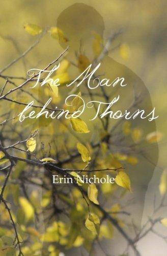 The Man Behind Thorns