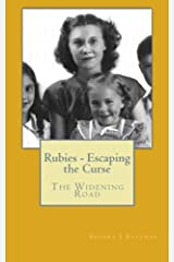 Rubies - Escaping the Curse: The Widening Road (Rubies Family Saga) (Volume 2) Paperback