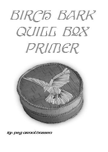 Birch Bark Quill Box Primer - Birch Boxes Bark
