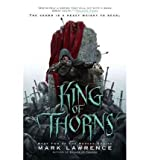 [ King of Thorns BY Lawrence, Mark, Dr ( Author ) ] { Hardcover } 2012