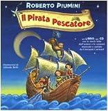 Il pirata pescatore : storia con canzoni