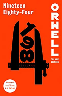 Nineteen Eighty-Four (Orwell: The New Editions)