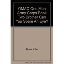 OMAC One Man Army Corps Book Two Brother Can You Spare An Eye?