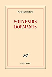 Souvenirs dormants, Modiano, Patrick