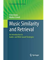Music Similarity and Retrieval: An Introduction to Audio- and Web-based Strategies
