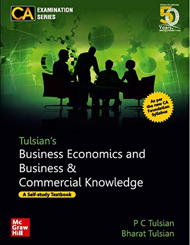Tulsian's Business Economics and Business & Commercial Knowledge for CA Foundation