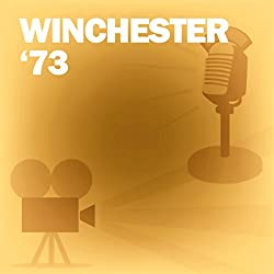 Winchester '73 (Dramatized)