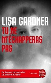 Tu ne m'échapperas pas par Gardner