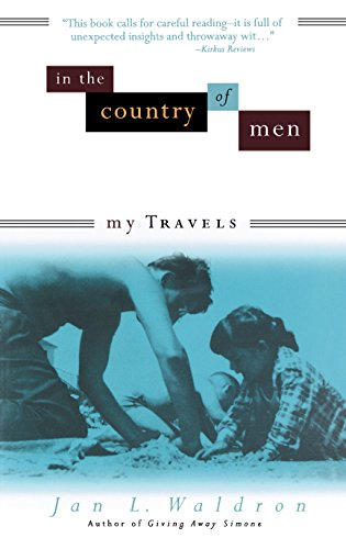 In the Country of Men: My Travels