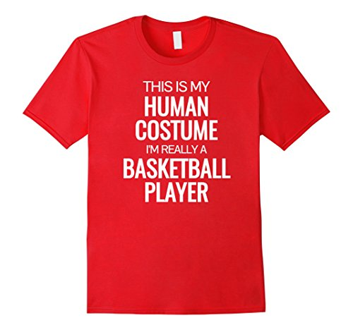 Mens Human costume Im really a basketball player Halloween Tshirt XL (Basketball Player Costume Male)