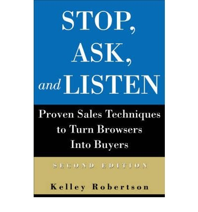 Download Stop, Ask, and Listen: How to Welcome Your Customers and Increase Your Sales (Paperback) - Common pdf epub