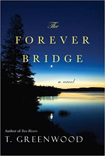 Amazon Fr The Forever Bridge T Greenwood Livres