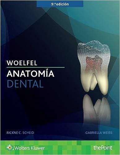 Woelfel. Anatomía dental (Spanish Edition): 9788416654628: Medicine ...