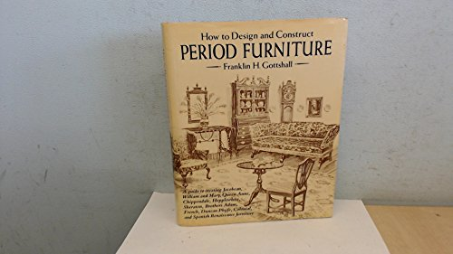 How to Design and Construct Period Furniture