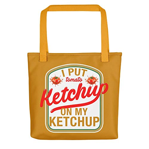 Tote Bags I Put Ketchup On My Funny Tomato
