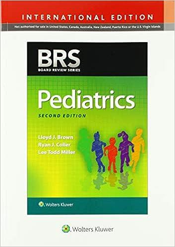 BRS Pediatrics (Board Review Series): 9781975106713