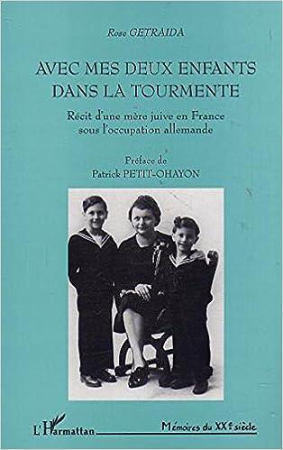 Avec mes deux enfants dans la tourmente : récit d'une mère juive en France sous l'occupation pdf, epub ebook
