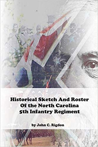 Buy Historical Sketch and Roster of the North Carolina 5th
