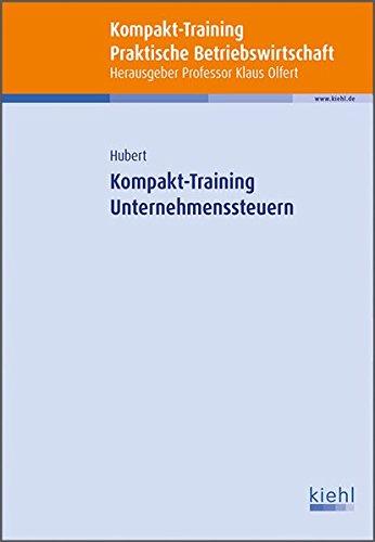 Kompakt-Training Unternehmenssteuern