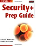 Security+ Prep Guide, Ronald L. Krutz and Russell Dean Vines, 0764525999