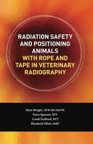 Radiation Safety And Positioning Animals With Rope And Tape in Veterinary Radiography
