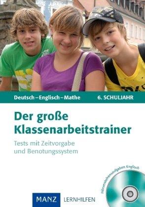 der-grosse-klassenarbeitstrainer-deutsch-englisch-mathe-6-klasse-test-mit-zeitvorgabe-und-benotungssystem