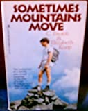 Sometimes Mountains Move, C. Everett and Elizabeth Koop, 084236062X