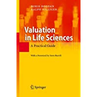 Valuation in Life Sciences: A Practical Guide