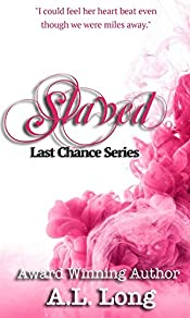 Slaved: Last Chance Series - 2 (Romantic Suspense)
