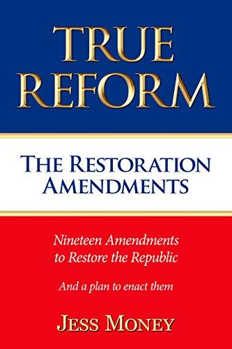 True Reform by Jess Money