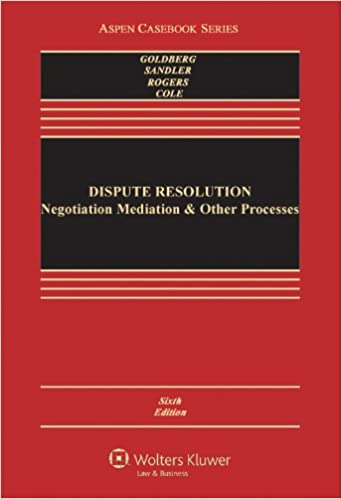 Dispute resolution negotiation mediation and other processes dispute resolution negotiation mediation and other processes aspen casebook series kindle edition by stephen b goldberg frank e a sander fandeluxe Images