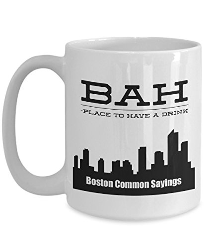 Funny Boston Accent Coffee Mug-Bar-Place to drink - Common Bostonian New England Sayings Slang Dialect Dialogue Speak Lingo Words Phrases Translations Meanings - Novelty Tea Hot Chocolate Ceramic Cup