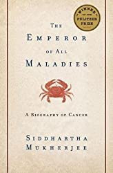 The Emperor of All Maladies( A Biography of Cancer)[EMPEROR OF ALL MALADIES][Hardcover]