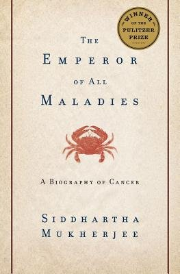 - The Emperor of All Maladies( A Biography of Cancer)[EMPEROR OF ALL MALADIES][Hardcover]