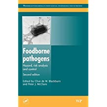 Foodborne Pathogens: Hazards, Risk Analysis and Control (Woodhead Publishing Series in Food Science, Technology and Nutrition)