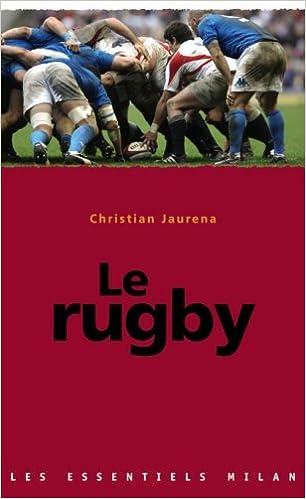 En ligne téléchargement gratuit Le rugby epub, pdf