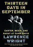 Carter, Begin, and Sadat at Camp David Thirteen Days in September (Hardback) - Common