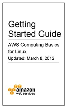 AWS Computing Basics for Linux by [Amazon Web Services]