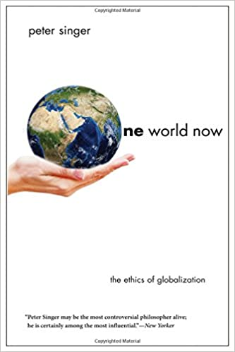 One World: The Ethics of Globalization (The Terry Lectures Series)