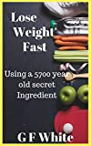 How to lose weight fast: Using a 5700 year old